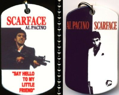 """Scarface Al Paccino Say Hello To My Little Friend Dog Tag Necklace 30"""" Ballchain"""