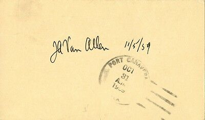 JAMES A. VAN ALLEN Autograph - Van Allen Radiation  Belts