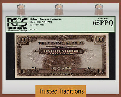 TT PK M8a 1944 MALAYA JAPANESE GOVERNMENT $100 PCGS 65 PPQ GEM NONE GRADED FINER