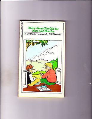 "Your're Never Too Old For Nuts &  1978-Strip Reprints Paperback-""Doonesbury !"""
