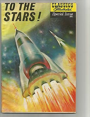 Classics Illustrated Special #165A  Dec.1961  FN+ 6.5  To the Stars!