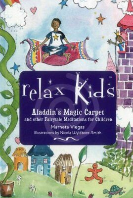 Relax Kids Aladdin's Magic Carpet by Marneta Viegas 9781782798699