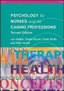 Psychology for Nurses and the Caring Professions (Social Science for Nurses/ .