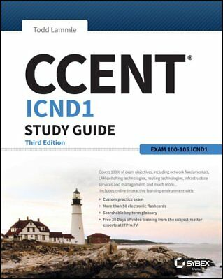 Ccent Study Guide Exam 100-105 (Icnd1) 3E by Todd Lammle 9781119288787
