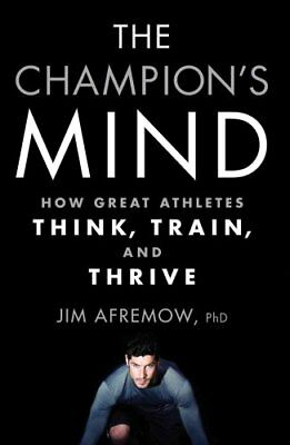 The Champion's Mind by Jim Afremow 9781623365622 (Paperback, 2015)