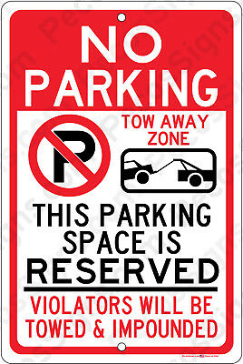 No Parking Space Reserved Violators Towed 8x12 Aluminum Sign Made in USA UV Pro