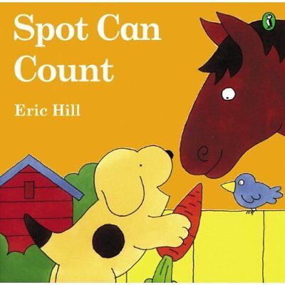 Spot Can Count (Fun with Spot - Library Binding NEW Hill, Eric 2003-05