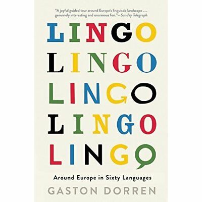 Lingo: Around Europe in Sixty Languages - Paperback NEW Gaston Dorren(A 13 Dec.