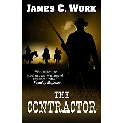 The Contractor - Hardcover NEW James C Work (A 19 Aug. 2016