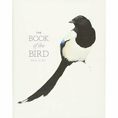 The Book of the Bird: Birds in Art - Paperback NEW Hyland, Angus 2016-05-09