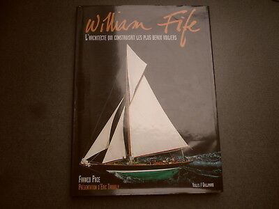 William Fife L'architecte Qui Construisait Les Plus Beaux Bateaux Franco Pace