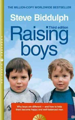 Raising Boys Why Boys are Different - and How to Help Them Beco... 9780008128036