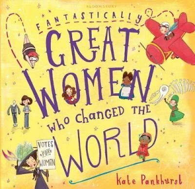 Fantastically Great Women Who Changed The World by Kate Pankhurst (Hardback,...