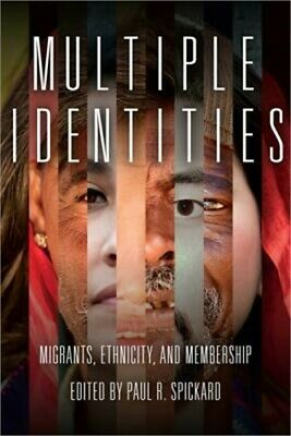 Multiple Identities: Migrants, Ethnicity, and Membership (Paperback or Softback)
