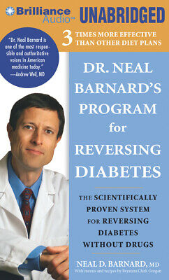 Dr. Neal Barnard's Program for Reversing Diabetes: The Scientifically Proven Sys