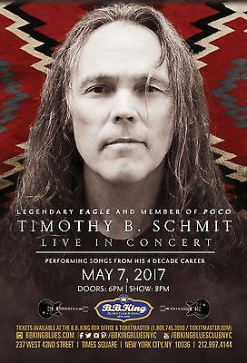 TIMOTHY B. SCHMIT 2017 NEW YORK CONCERT TOUR POSTER-The Eagles,Poco,Country Rock