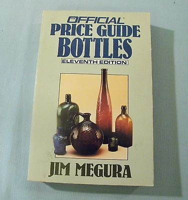BOTTLES Official Price Guide (Paperback) Collector Book 1991 Eleventh Edition
