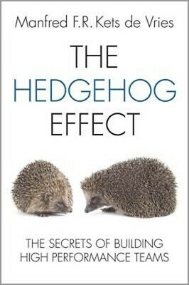 The Hedgehog Effect: Executive Coaching and the Secrets of Building High Perform