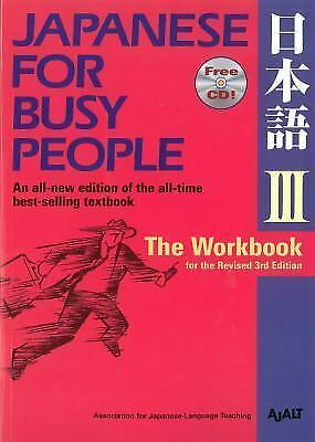 Japanese for Busy People III: The Workbook for the Revised 3rd Edition (Paperbac