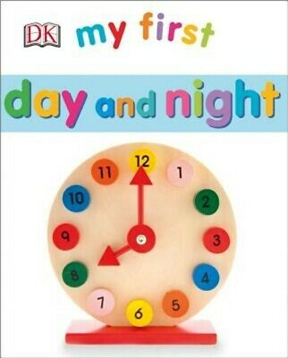 My First Day and Night (Board Book)