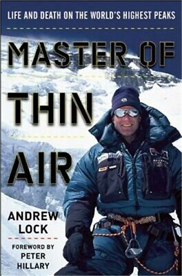 Master of Thin Air: Life and Death on the World's Highest Peaks (Hardback or Cas