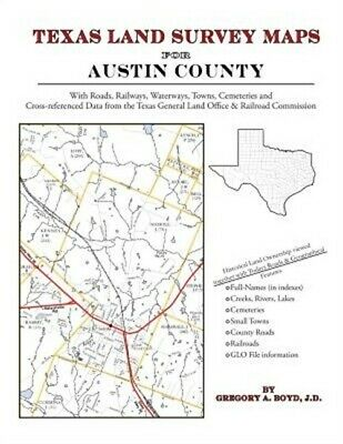 Texas Land Survey Maps for Austin County (Paperback or Softback)