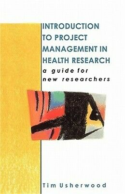 Introduction to Project Management in Health Research (Paperback or Softback)