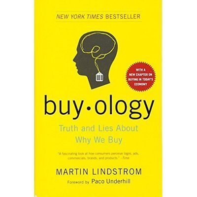 Buyology: Truth and Lies about Why We Buy: Truth and Li - Paperback NEW Underhil