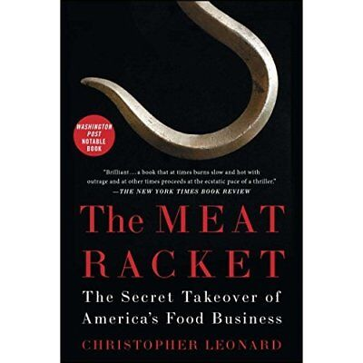 The Meat Racket: The Secret Takeover of America S Food  - Paperback NEW Christop