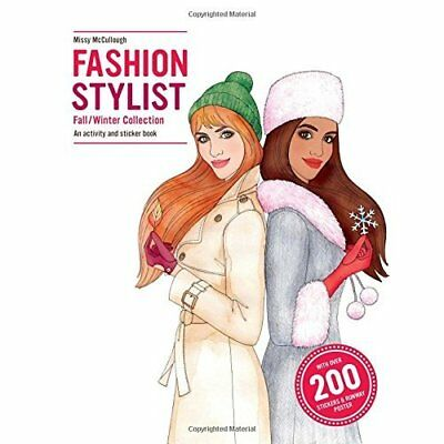Fashion Stylist: Fall/Winter Collection: An Activity an - Paperback NEW Anna Cla