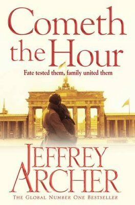 Cometh the Hour (The Clifton Chronicles)-Jeffrey Archer, 9781447252214