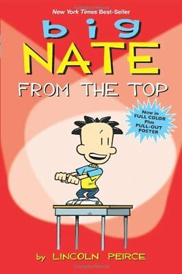 Big Nate: From the Top-Lincoln Peirce