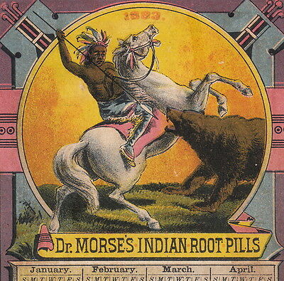 Authentic ca. 1883 White Horse Dr Morse Indian Root Pill Cure Bear Calendar Card