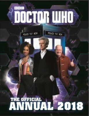 Doctor Who: Official Annual 2018 9781405930000 (Hardback, 2017)