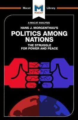 Politics Among Nations by Macat International Limited (Paperback, 2017)