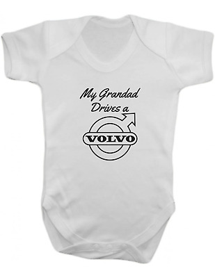 My Grandad Drives a Volvo -Baby Vest-Baby Romper-Baby Bodysuit-100% Cotton