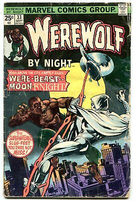 Werewolf by Night #33 1975-- 2nd MOON KNIGHT- Marvel- Hot Book- G-