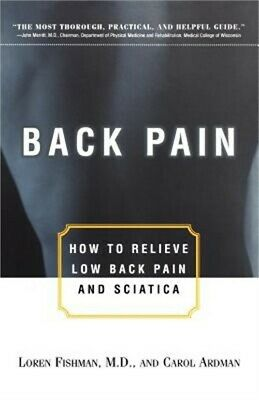 Back Pain: How to Relieve Low Back Pain and Sciatica (Paperback or Softback)