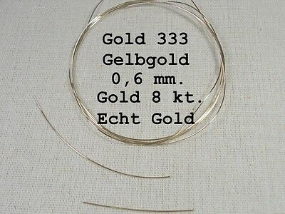 Gold 333/ 8 kt.GoldDraht Massiv,./ 10 cm.Lang,/0,6 mm.dm.Gelbgold!,Gold, Solid!