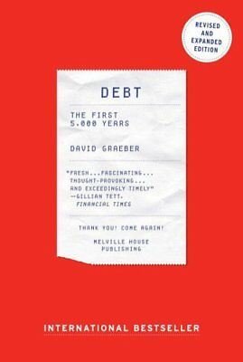 Debt The First 5000 Years by David Graeber 9781612194196 (Paperback, 2014)