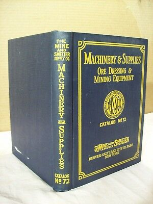 1926~The Mine & Smelter Co.~Mining Tools, Equipment, & Supplies Catalog Book~