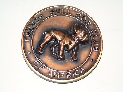 Antique French Bull Dog Medallion Coin Bronze Club Of America  A. Schickerling
