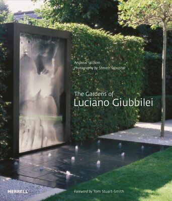 The Gardens of Luciano Giubbilei by Andrew Wilson 9781858946443 (Hardback, 2015)