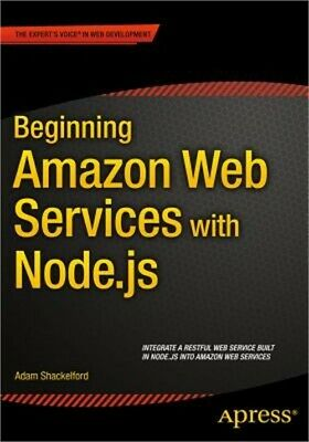 Beginning Amazon Web Services with Node.Js (Paperback or Softback)