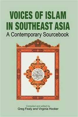Voices of Islam in Southeast Asia: A Contemporary Sourcebook (Hardback or Cased