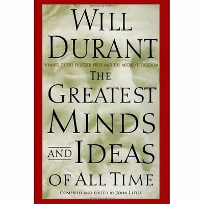 The Greatest Minds and Ideas of All Time - Hardcover NEW Durant, Will 2003-04-22