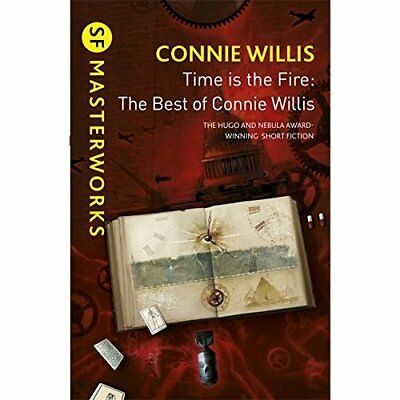 Time is the Fire: The Best of Connie Willis - Paperback NEW Connie Willis 2013-0