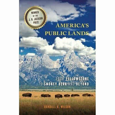 America's Public Lands: From Yellowstone to Smokey Bear - Paperback NEW Randall