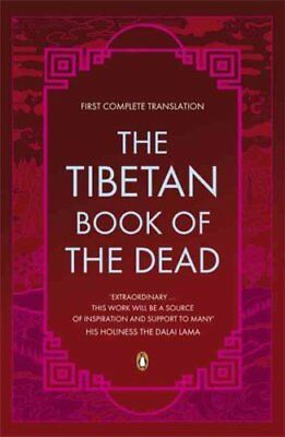 The Tibetan Book of the Dead First Complete Translation 9780140455298