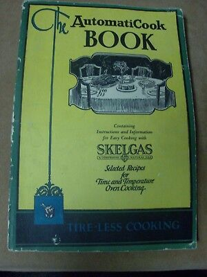 1920  AutomatiCook Book -Skelgas Skelly -Robert Shaw Thermostat Antique Cookbook